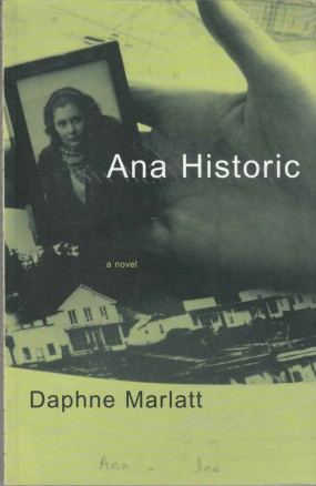 Ana Historic (1988) by Daphne Marlatt