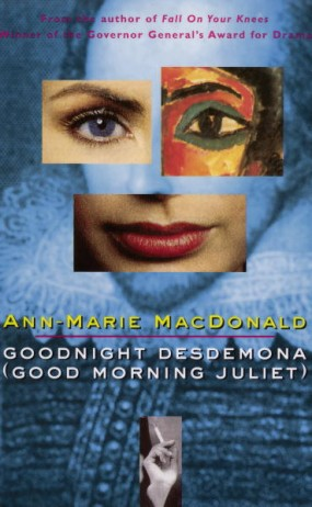 Goodnight Desdemona (Good Morning Juliet) (1990) by Ann-Marie MacDonald
