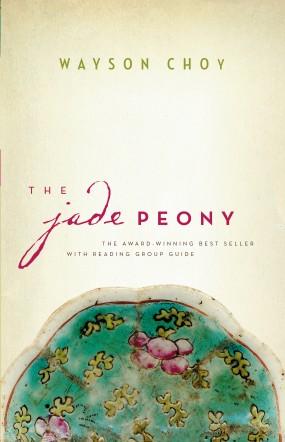 The Jade Peony (1995) by Wayson Choy