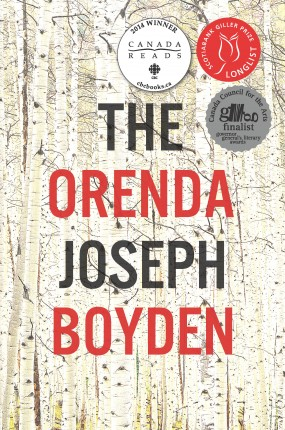The Orenda (2013) by Joseph Boyden won Canada Reads in 2014