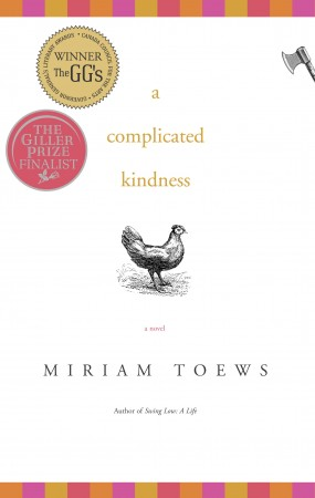 A Complicated Kindness (2004) by Miriam Toews won the Governor General's Award and was a finalist for the Scotiabank Giller Prize