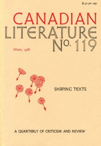 Canadian Literature 119: Shaping Texts